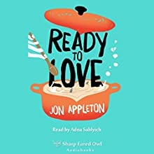 Ready to Love Audiobook by Jon Appleton Narrated by Adna Sablyich