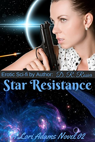 Star Resistance: A Lori Adams Novel 02