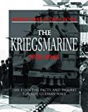 The Kriegsmarine: Facts, Figures and Data for the German Navy, 1935–45 (World War II Data Book)