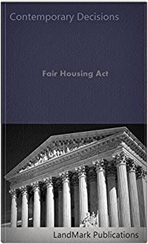 Fair Housing Act by [Publications, LandMark]