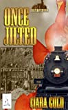 Once Jilted (Orphan Train Book 4)