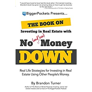 The Book on Investing In Real Estate with No money