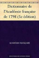Dictionnaire de l'Académie française de 1798 (5e édition)