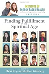 Finding Fulfillment in the Spiritual Age (2013-06-21) Mass Market Paperback
