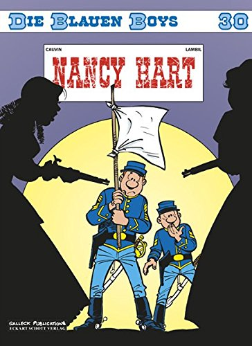 Die blauen Boys: Band 30: Nancy Hart Taschenbuch – 1. Dezember 2009 Raoul Cauvin Willy Lambil Eckart Schott Salleck Publications