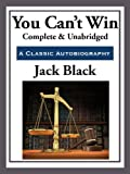 Front cover for the book You Can't Win by Jack Black
