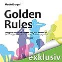 Golden Rules - Erfolgreich lernen und arbeiten: Alles, was man braucht Hörbuch von Martin Krengel Gesprochen von: Helmut Winkelmann, Martin Hecht