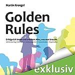 Golden Rules - Erfolgreich lernen und arbeiten: Alles, was man braucht | Martin Krengel