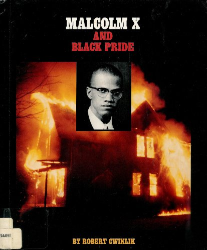 Malcolm X, Cwiklik, 2-4, (Gateway Civil Rights)