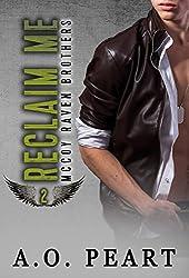 Reclaim Me (McCoy Raven Brothers STANDALONE Book 2)