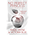 No Perfect Princess: (An Erotic Romance) (Secrets of Stone Book 3)