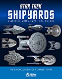 img - for Star Trek Shipyards Star Trek Starships: 2294 to the Future The Encyclopedia of Starfleet Ships book / textbook / text book