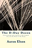 The d-Day Dozen, Aaron Elson, 1484118189