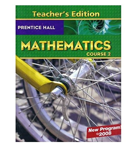 Prentice Hall Mathematics Course 2, Teacher Edition
