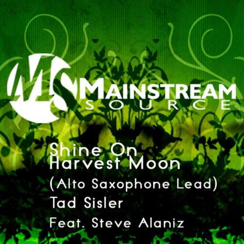 Alta Single - Shine On Harvest Moon (Alto Saxophone Lead) - Single