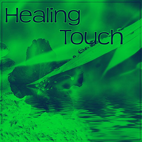 Healing Touch: Healing Touch By Healing Touch Universe On Amazon Music