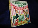 Little Peewee, the Circus Dog or Now Open the Box
