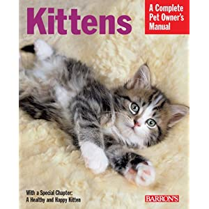 Kittens (Complete Pet Owner's Manual) 8