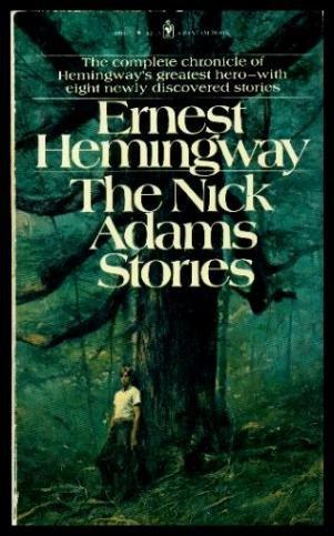 The Nick Adams Stories, Ernest Hemingway