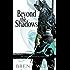 Beyond the Shadows (Night Angel Book 3)