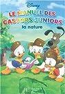 Le manuel des Castors Juniors : La nature par Bernier (II)