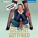 Rubber Balls and Liquor Audiobook by Gilbert Gottfried Narrated by Gilbert Gottfried
