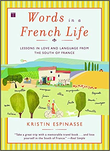 Words in a French Life: Lessons in Love and Language from the South