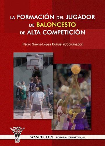 La Formación Del Jugador De Baloncesto De Alta Competición: Amazon.es: Unknown: Libros