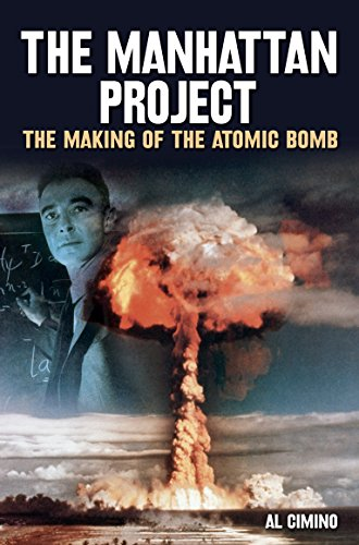 The Manhattan Project: The Making of the Atomic Bomb by [Cimino, Al]