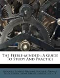 The Feeble-Minded, Sherlock Birchall, 124747643X