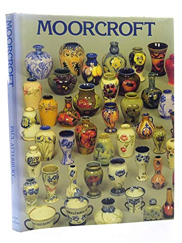 Moorcroft: A guide to Moorcroft pottery, 1897-1990