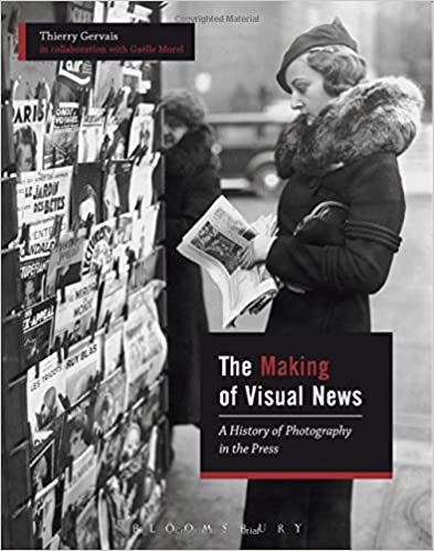 The Making of Visual News: A History of Photography in the Press