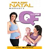 Quick Fix: Pre and Post Natal Workouts