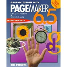 Graphic Design with Pagemaker 6.5 by William Parsons (1997-10-21)