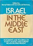 Israel in the Middle East : Documents and Readings on Society, Politics and Foreign Relations, 1948 to the Present, Rabinovich, Itamar and Reinharz, Jehuda, 0195033620