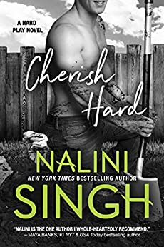 Cherish Hard (Hard Play Book 1) by [Singh, Nalini]