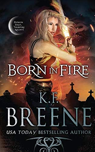 Born in Fire (Ddvn: Fire and Ice Trilogy) by Hazy Dawn Press, Inc.