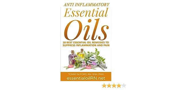 Amazon Anti Inflammatory Essential Oils 18 Best Essential Oils