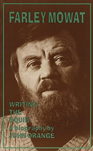 Farley Mowat: Writing the Squib