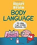 Heart and Brain: Body Language