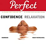 Perfect Confidence - Perfect Relaxation | Jan Ferguson,Elaine van der Zeil