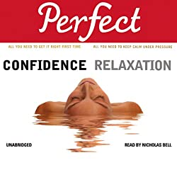 Perfect Confidence - Perfect Relaxation