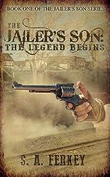 The Jailer's Son: The Legend Begins