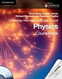 Cambridge International AS Level and A Level Physics Coursebook with CD-ROM (Cambridge International Examinations) by David Sang (2010-08-31)