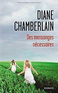Des mensonges nécessaires : roman, Chamberlain, Diane