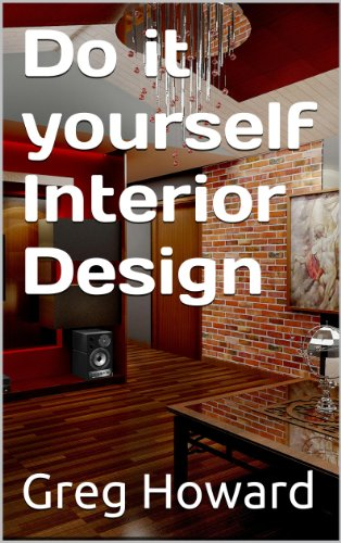 Amazon do it yourself interior design how to decorate your do it yourself interior design how to decorate your home like a professional by solutioingenieria Image collections