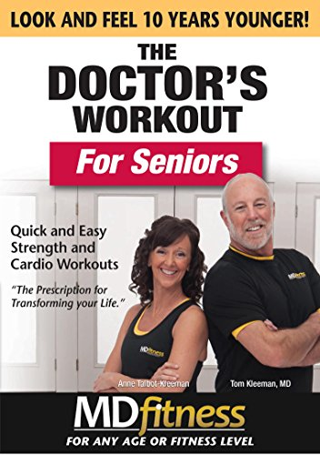 The Doctor's Workout For Seniors: Quick and Easy Strength and Cardio Workouts
