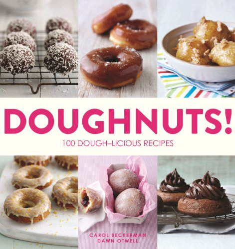 Doughnuts!: 100 Dough-licious Recipes (One For The Dough compare prices)
