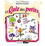 img - for Le quiz des petits (French Edition) book / textbook / text book
