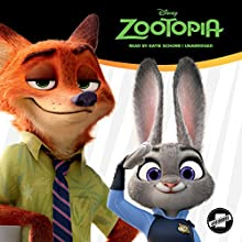 Zootopia Audiobook by  Disney Press Narrated by Katie Schorr